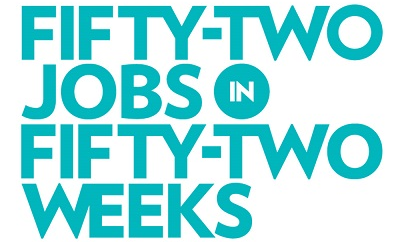 Fifty-Two Jobs in Fifty-Two Weeks